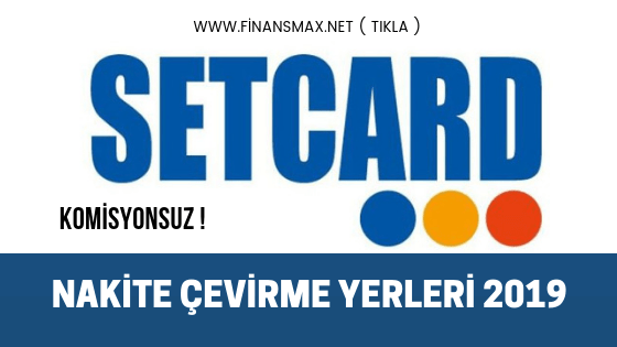Photo of Setcard Nakite Çeviren Yerler 2020
