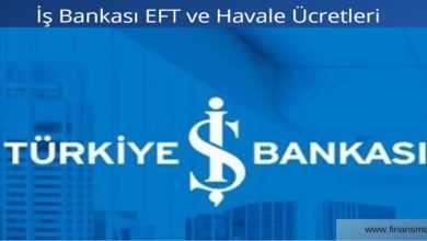 Photo of İş Bankası EFT ve Havale Ücretleri