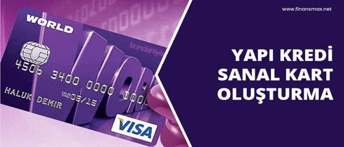 yapı kredi sanal kart oluşturma