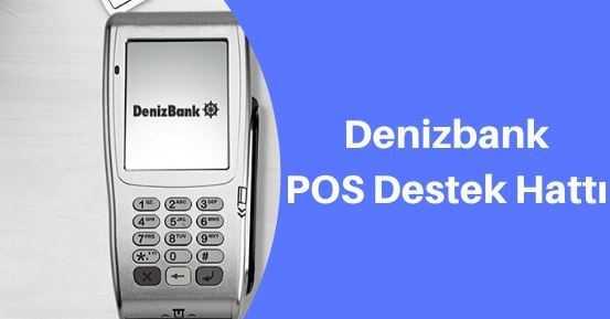 denizbank pos destek telefon numarası