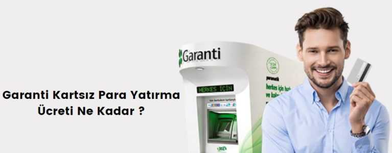 garanti kartsız para yatırma işlemi ücreti e1589132427103