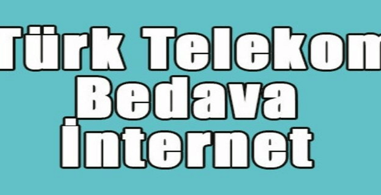 türk telekom bedava internet 1