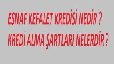 Photo of Esnaf Kefalet Kredisi Şartları