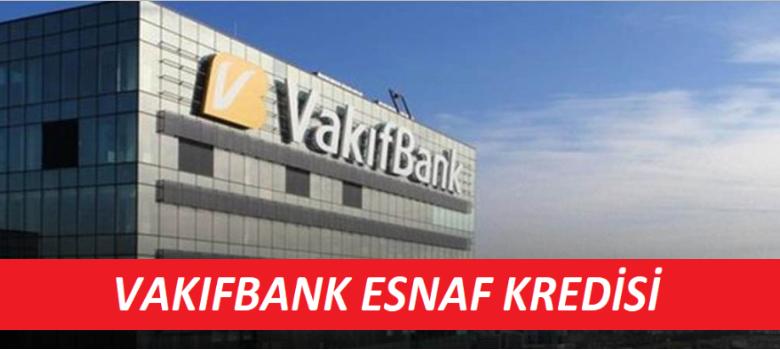 Vakıfbank Esnaf Kredisi 2