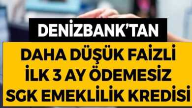 Photo of Denizbank'tan SGK Emeklilik Kredisi