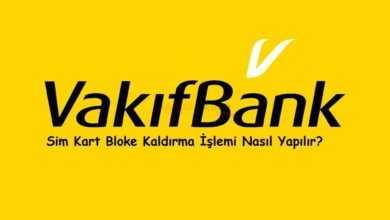 Photo of VakıfBank Sim Bloke Kaldırma Nasıl Yapılır?