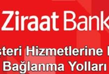 Photo of Ziraat Bankası Müşteri Hizmetleri Direk Bağlanma – 2021